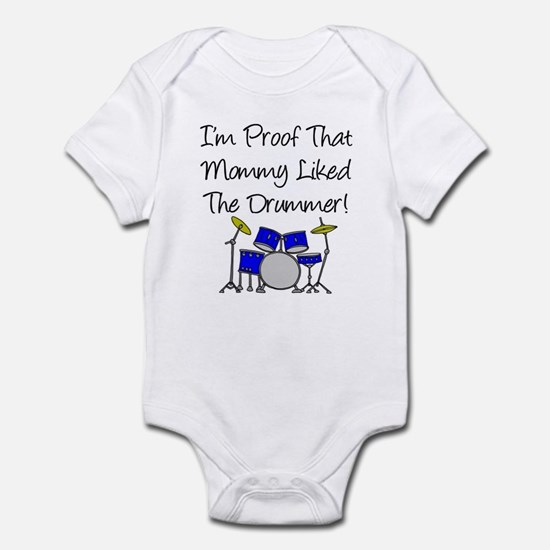 Proof Mommy Liked Drummer (Bl Infant Bodysuit