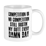 Everything i do i do it big Mug