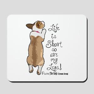 Life is Short Mousepad