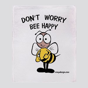 Don't Worry Bee Throw Blanket