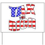 Tax the Rich Yard Sign