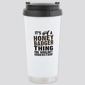 Honey Badger Thing Stainless Steel Travel Mug