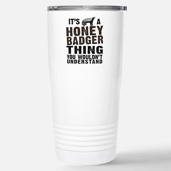 Honey Badger Thing Stainless Steel Travel Mug