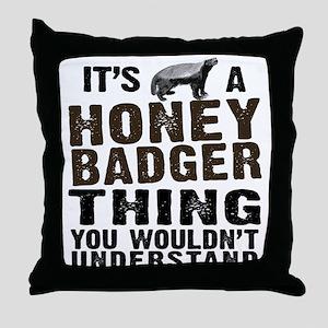 Honey Badger Thing Throw Pillow