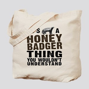 Honey Badger Thing Tote Bag