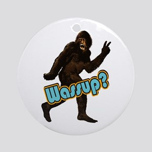 Bigfoot Sasquatch Yetti Wassup Ornament (Round)