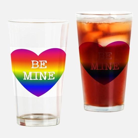 BE MINE Drinking Glass