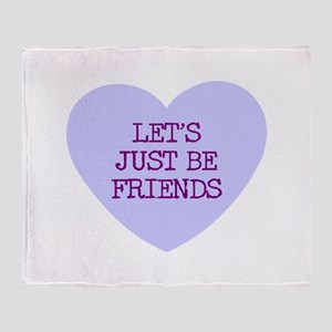 Let's Just Be Friends Throw Blanket