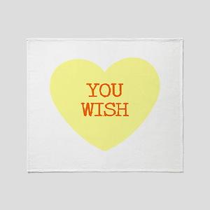 YOU WISH Throw Blanket