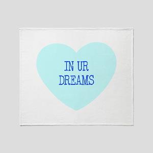 IN UR DREAMS Throw Blanket