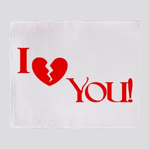 I (Broken Heart) You! Throw Blanket