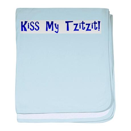 Kiss My Tzitzit! baby blanket