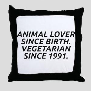 Vegetarian since 1991 Throw Pillow