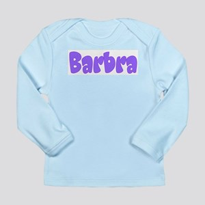 Barbra Long Sleeve Infant T-Shirt