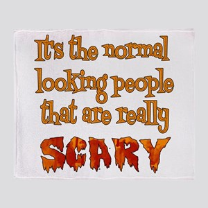 Normal People are the scary o Throw Blanket