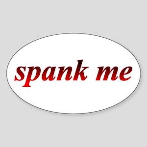 Spank Me Red-Hot Sticker (Oval)