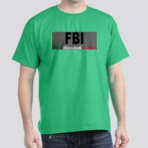 FBI Full Blooded Italian Dark T-Shirt