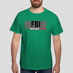 FBI Full Blooded Italian Dark T-Shirt