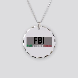 FBI Full Blooded Italian Necklace Circle Charm