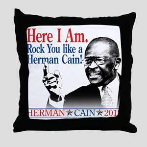 Here I Am...Herman Cain Throw Pillow