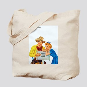 Wild West Justice of the Peace Tote Bag