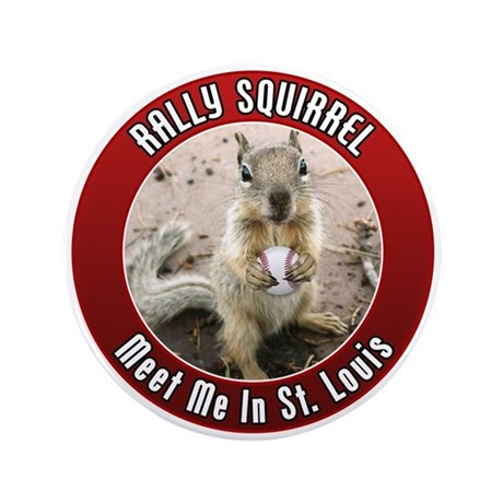 """Rally Squirrel - The St Louis 3.5"""" Button"""