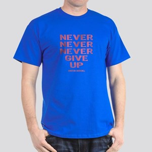 Breast Cancer Never Give Up Dark T-Shirt
