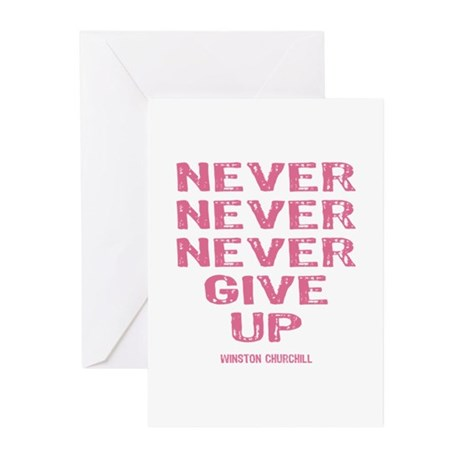 Breast Cancer Never Give Up Greeting Cards (Pk of