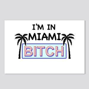Im in MIAMI BITCH Postcards (Package of 8)