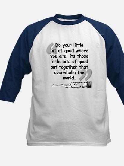 Tutu Good Quote Kids Baseball Jersey