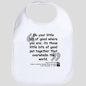 Tutu Good Quote Bib