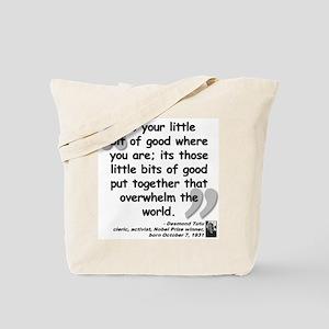 Tutu Good Quote Tote Bag
