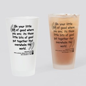 Tutu Good Quote Drinking Glass