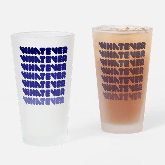 Whatever (repeat) Drinking Glass