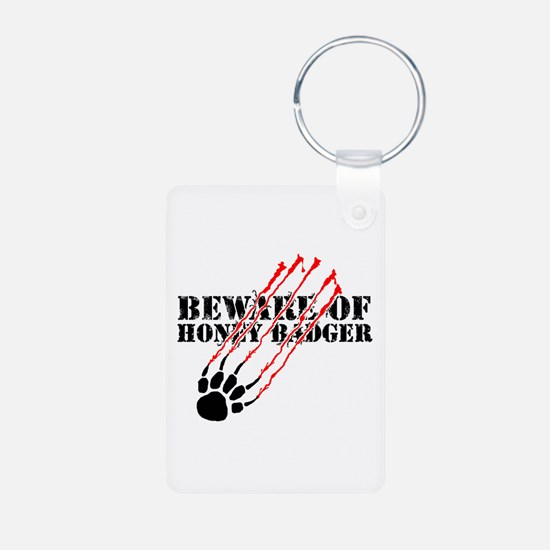 Beware of honey badger Keychains
