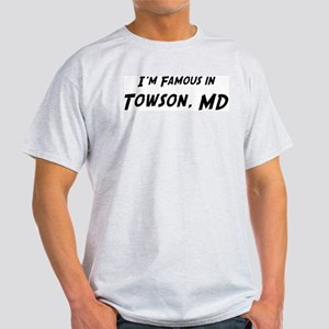 Famous in Towson Ash Grey T-Shirt
