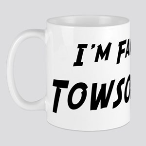 Famous in Towson Mug
