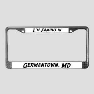 Famous in Germantown License Plate Frame
