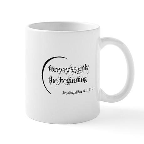 Breaking Dawn Forever Mug