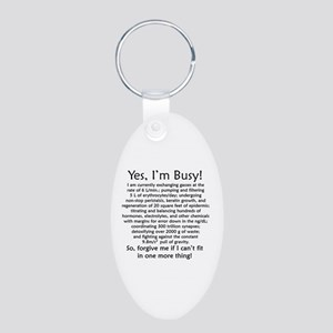 Yes, I'm Busy! Aluminum Oval Keychain