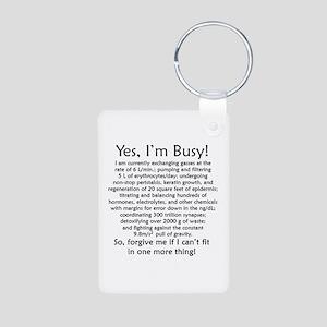 Yes, I'm Busy! Aluminum Photo Keychain
