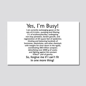Yes, I'm Busy! Car Magnet 20 x 12
