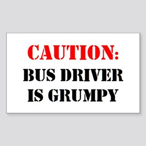 bus driver is grumpy Sticker (Rectangle)