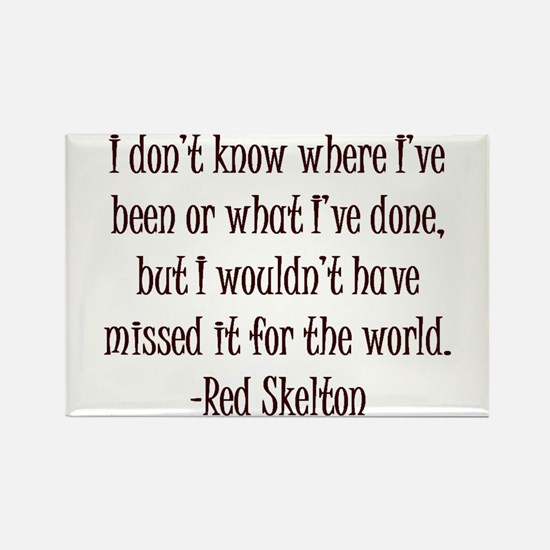 R. Skelton Quote Rectangle Magnet (10 pack)