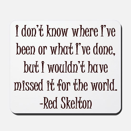 R. Skelton Quote Mousepad