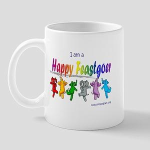 I am a Happy Feastgoer Mug