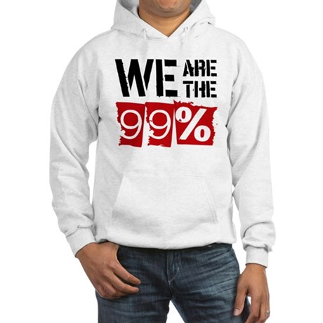 We Are The 99% Hooded Sweatshirt