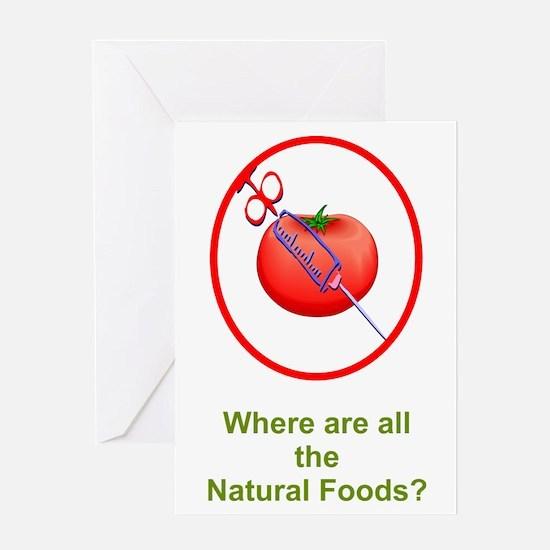Natural Foods? Greeting Card