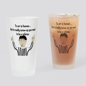 To Err is Human... Drinking Glass