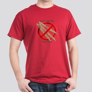 Just Say No to Stake Dark T-Shirt